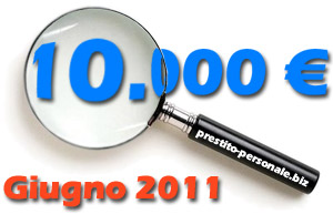 Confronto offerta prestiti di 10.000 euro a Giugno 2011