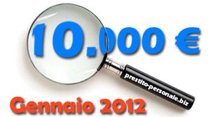 Prestito 10000€ a Gennaio 2012 - Confronto offerte online