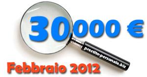 Prestito 30000€ a Febbraio 2012 - Confronto preventivi offerte on-line