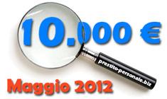 Prestito 10.000€ a Maggio 2012: Confronto preventivi