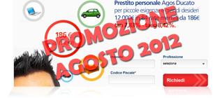 Prestiti Agos Ducato in promozione ad Agosto 2012