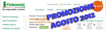 Promozione Findomestic: prestito Come Voglio in Offerta ad Agosto 2012