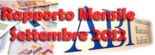 Rapporto Mensile ABI di Settembre 2012