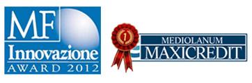 Prestito Mediolanum MaxiCredit: premio MF Innovazione Award 2012