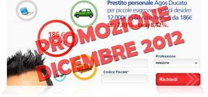 Offerte prestiti Agos Ducato in promozione a Dicembre 2012