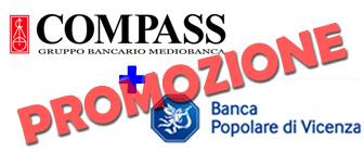 Promozione prestiti Compass e Banca Popolare di Vicenza