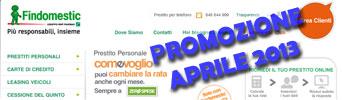 Promozione prestiti Findomestic Come Voglio in offerta ad Aprile 2013