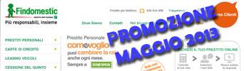 Promozione prestiti Findomestic Come Voglio in offerta ad Maggio 2013
