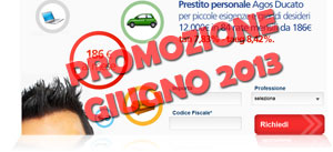 Offerte prestiti Agos Ducato in promozione a Giugno 2013