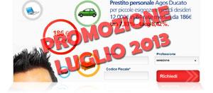 Promozioni prestiti Agos Ducato Duttilio Offerta Luglio 2013