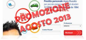 Promozioni prestiti Agos Ducato Duttilio Offerta Agosto 2013