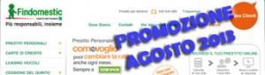 Promozione prestiti personali Findomestic Come Voglio in offerta ad Agosto 2013