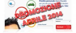Promozioni prestiti Agos Ducato Duttilio Offerta Aprile 2014