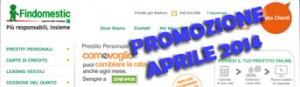 Promozione prestiti personali Findomestic Come Voglio in offerta ad Aprile 2014