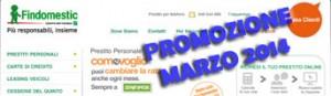 Promozione prestiti personali Findomestic Come Voglio in offerta a Marzo 2014