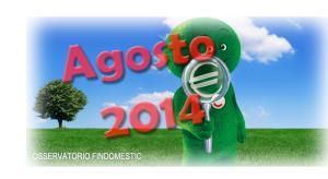 Osservatorio prestiti e consumi Findomestic Banca - Agosto 2014