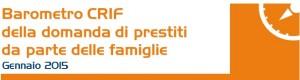 Barometro CRIF prestiti personali e finalizzati Febbraio 2015