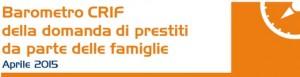 Barometro Crif Maggio 2015 - continua crescita per la domanda di prestiti personali e finalizzati