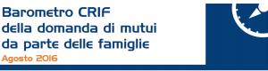 Barometro Crif Agosto 2016 - Ancora in Crescita il Mercato Prestiti