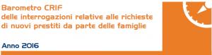 Barometro Crif 2016 -  Il Mercato dei Prestiti Chiude l'Anno in Crescita