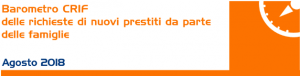 Barometro Crif Agosto 2018 - Forte Crescita per il Mercato dei Prestiti Personali
